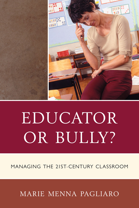 Modern Approach To Classroom Management ~ Educator or bully marie menna pagliaro ph d